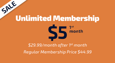 SALE! Unlimited Membership for $24.99 per month. After first four month, $34.99/mo