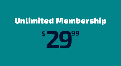 SALE! Unlimited Membership for $26.99 per month.