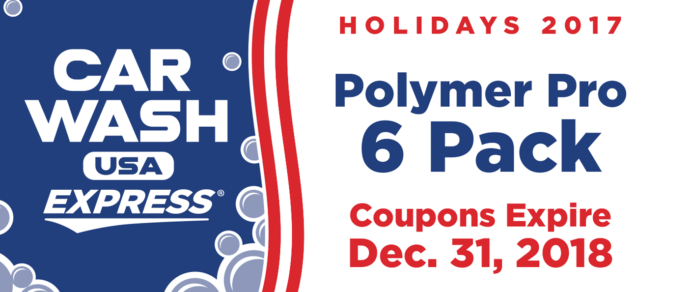 Polymer Pro 6 Wash Pack Coupons Expire December 31, 2017
