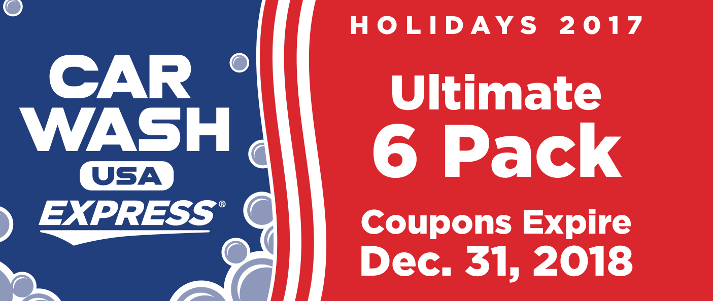 Ultimate 6 Wash Pack Coupons Expire December 31, 2017